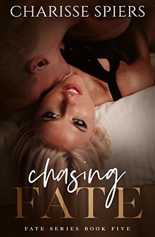 Chasing Fate (Fate, #5)
