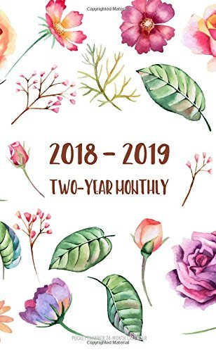 2018-2019 Two-Year Monthly Pocket Planner 24-Month Calendar: 2018-2019 Two Year Monthly Pocket Planner | 2 Year Pocket Calendar | Agenda Schedule Cover (24 Month Calendar Planner) (Volume 1)