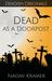 Dead as a Doorpost (Deadish, #3)