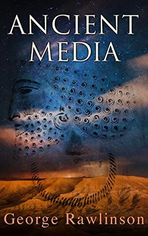 Ancient Media: Political and Cultural History of the Median Tribes