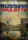 Russian Roulette (Konstantin #1)