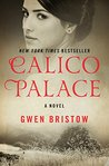 Calico Palace: A Novel (Open Road)