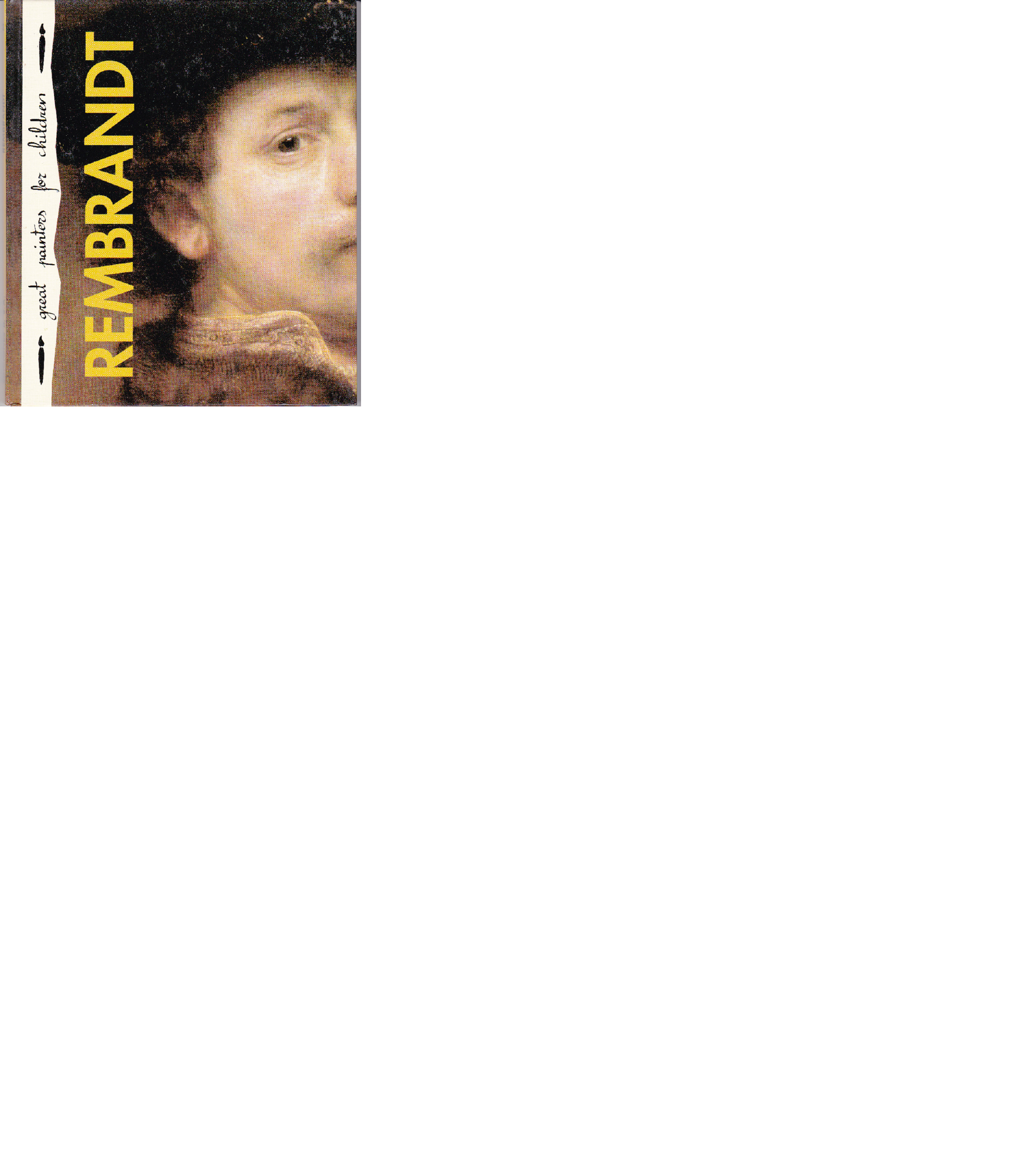 Rembrandt (Great Painters for Children #3)