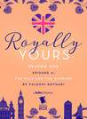 The Maid and The Gardener   (Royally Yours #1.4)