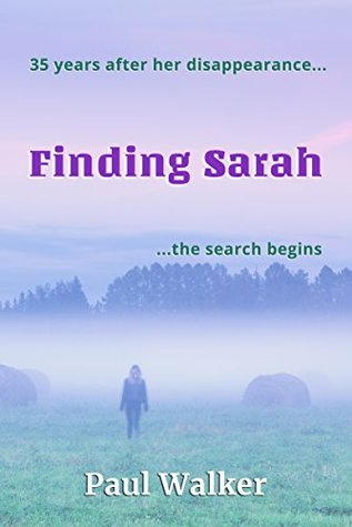 Finding Sarah by Paul  Walker