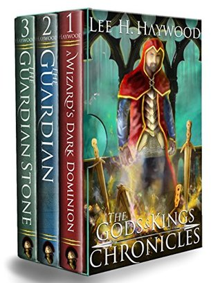 The Gods and Kings Chronicles Box Set: The Complete Epic Fantasy Series: A Wizard's Dark Dominion, The Guardian, The Guardian Stone