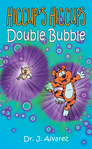 Double Bubble (Hiccup's Hiccups, #2)