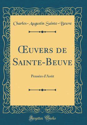 Oeuvers de Sainte-Beuve: Pens�es d'Ao�t