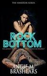 Rock Bottom (The Handler Series Book 1)