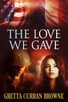 The Love We Gave (previous published as Ghosts in Sunlight)