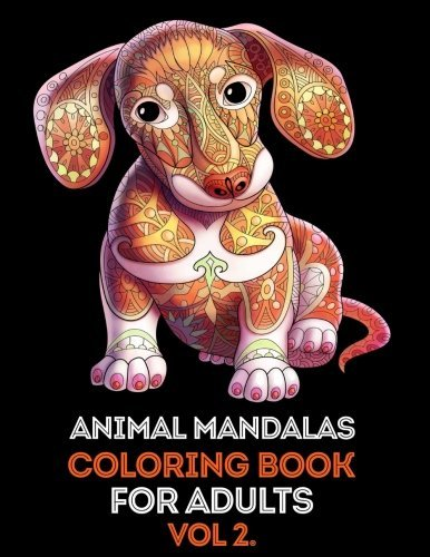 Animal Mandalas Adult Coloring Book vol 2.: Mind calming and stress relief Adult Coloring Book with extra pages