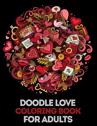 Doodle Love Coloring Book for Adults: Mind calming and stress relief Adult Coloring Book with extra pages