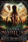 Dark Opius (Watchtower #11)