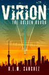 Virion: The Golden Bough (Volume Two of the Virion Series)