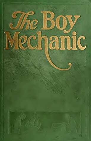 The Boy Mechanic (Book 2): 1000 things for boys to do