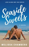 Seaside Sweets (Love Along Hwy 30A #1)