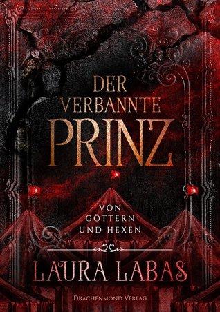 Der verbannte Prinz (Von Göttern und Hexen, #2)