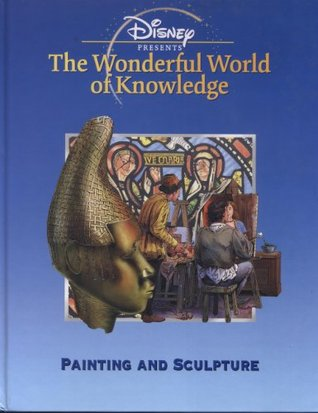 Painting and Sculpture (Disney's Wonderful World of Knowledge)