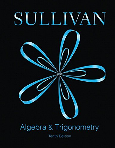 Guided Lecture Notes for Algebra and Trigonometry [with MyMathLab Access Code]