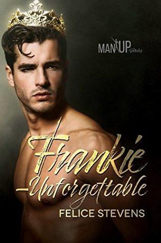 Frankie—Unforgettable (Man Up #2)