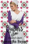Maddie's Quilt (The Quilter's Son #4)