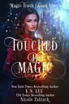 Touched by Magic: An Epic Fantasy Adventure