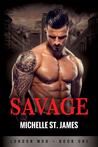 Savage (London Mob, #1)