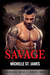 Savage (London Mob, #1)