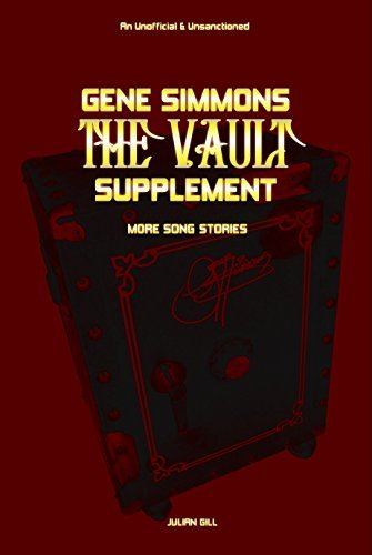 The Gene Simmons Vault Supplement: More Song Stories