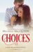 Choices (New Beginnings, #1)