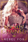 Royally Chained