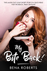 My Bite Back (The Adventures of Louise, #2)