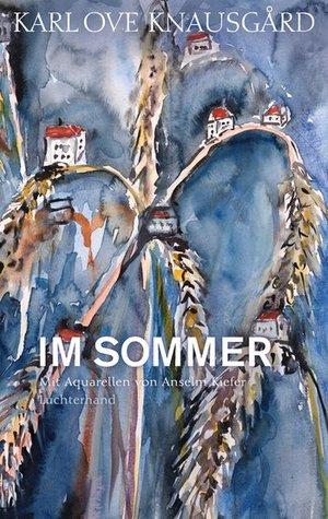 Im Sommer by Karl Ove Knausgård