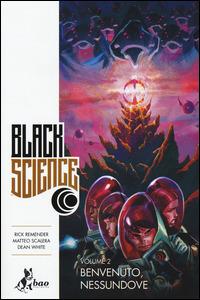 Black Science, Vol. 2: Benvenuto, nessundove