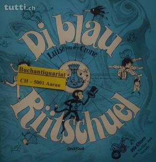 Di blau Riitschuel (Luise von der Crone)