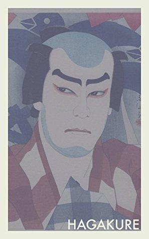 Hagakure: The Way of the Samurai
