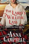 The Laird's Willful Lass (The Lairds Most Likely, #1)