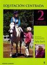 Equitacion Centrada 2/centered Horseback Riding 2