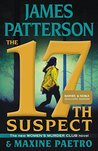 The 17th Suspect (B&N Exclusive Edition) (Women's Murder Club Series #17) by James Patterson
