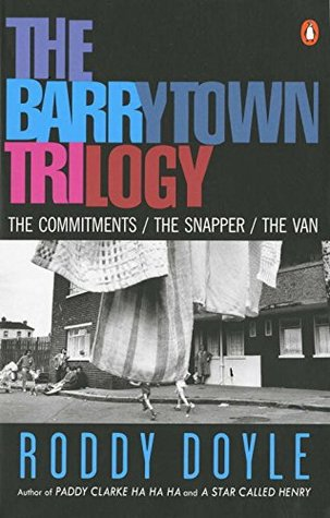 The Barrytown Trilogy: The Commitments / The Snapper / The Van