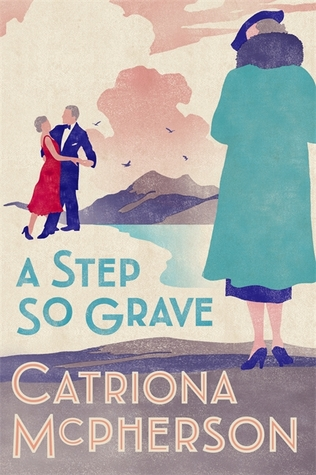 A Step So Grave (Dandy Gilver #13)