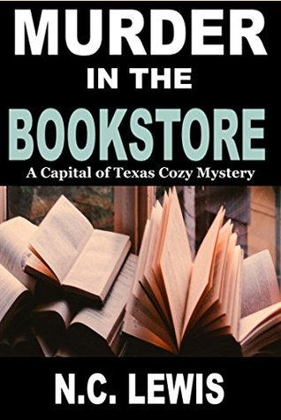 Murder in the Bookstore (Capital of Texas Cozy Mystery, #1)