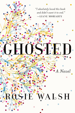 https://www.goodreads.com/book/show/36464087-ghosted?ac=1&from_search=true