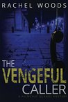 The Vengeful Caller (A Palmchat Islands Mystery)
