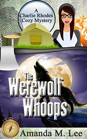 The Werewolf Whoops (A Charlie Rhodes Mystery, #3)