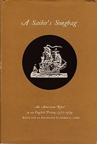 A Sailor's Songbag: An American Rebel In An English Prison, 1777-1779