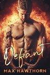 Defiant by Max Hawthorn