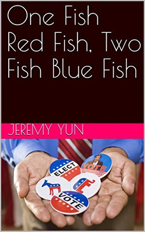One Fish Red Fish, Two Fish Blue Fish