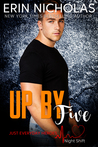 Up by Five (Just Everyday Heroes: Night Shift, #5)