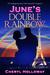 June's Double Rainbow by Cheryl Holloway